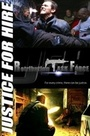 Фильм «JFH: Justice for Hire - Retribution Task Force» (2014)