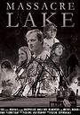 Фільм «Massacre Lake» (2014)