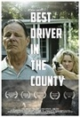 Фільм «The Best Driver in the County» (2015)