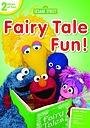 Фільм «Sesame Street: Fairy Tale Fun!» (2013)