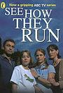 Серіал «Смотри, как они бегут» (1999)