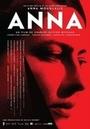 Фильм «Anna» (2015)