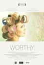 Фільм «Always Worthy» (2015)