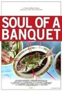 Фільм «Soul of a Banquet» (2014)