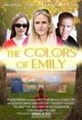 Фильм «The Colors of Emily» (2017)