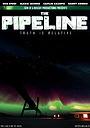 Фильм «The Pipeline»