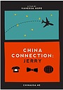 Фильм «China Connection: Jerry» (2014)