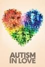 Фильм «Autism in Love» (2015)