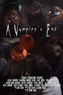 Фільм «A Vampire's Eve» (2015)