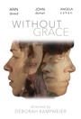 Фільм «Without Grace» (2017)