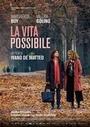 Фільм «Жизнь возможна» (2016)