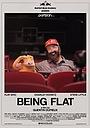 Фильм «Being Flat» (2015)