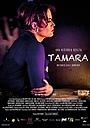 Фильм «Tamara» (2016)