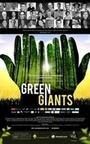 Фільм «Green Giants» (2015)