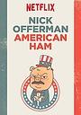 Фільм «Ник Офферман: Американский мужик» (2014)