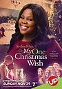 Фільм «My One Christmas Wish» (2015)