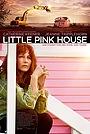 Фільм «Маленький розовый домик» (2017)