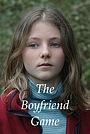 Фильм «The Boyfriend Game» (2015)