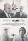 Фильм «Prayer Never Fails» (2016)