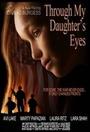Фильм «Through My Daughter's Eyes»