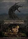Фільм «Последнее оставшееся дерево» (2017)