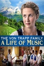 Фильм «The von Trapp Family: A Life of Music» (2015)