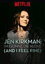Фильм «Джен Киркман: Я умру в одиночестве (и я не против)» (2015)