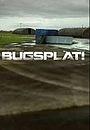 Фильм «Bugsplat!» (2015)