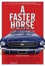 Фільм «A Faster Horse» (2015)