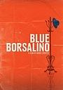 Фільм «Blue Borsalino» (2015)