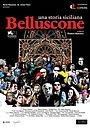 Фильм «Беллусконе. Сицилийская история» (2014)