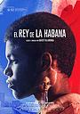 Фільм «Король Гаваны» (2015)
