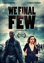 Фільм «We Final Few» (2015)