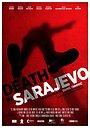 Фильм «Смерть в Сараево» (2016)