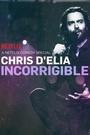 Фільм «Крис Д'Елия: Неисправимый» (2015)