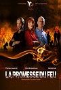 Серіал «La promesse du feu» (2016)