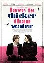 Фільм «Любовь гуще воды» (2016)