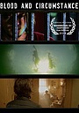 Фільм «Blood and Circumstance» (2014)