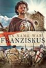 Фільм «Francesco» (2014)