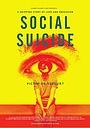 Фільм «Социальное самоубийство» (2015)