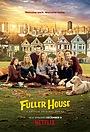 Сериал «Полный дом Фуллеров» (2016 – 2020)