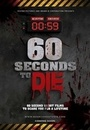 Фільм «60 Seconds to Die» (2017)