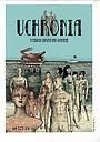 Фильм «Uchronia» (2016)