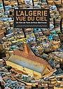 Фільм «Алжир, увиденный с неба» (2015)