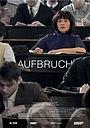 Фильм «Aufbruch» (2016)
