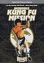 Фільм «Невероятная миссия Кунг-фу» (1979)