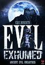 Фільм «Evil Exhumed» (2016)