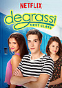 Сериал «Деграсси: Новый класс» (2016 – 2017)
