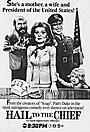 Сериал «Hail to the Chief» (1985)