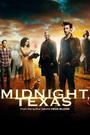 Сериал «Миднайт, Техас» (2017 – 2018)